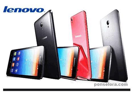Harga Merek Hp Oppo Semua Tipe harga hp lenovo semua tipe terbaru april 2018 ponselora