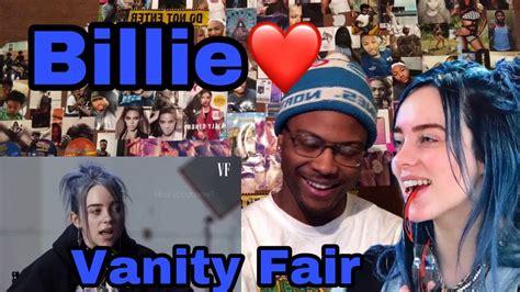 billie eilish vanity fair billie eilish same interview one year apart vanity fair