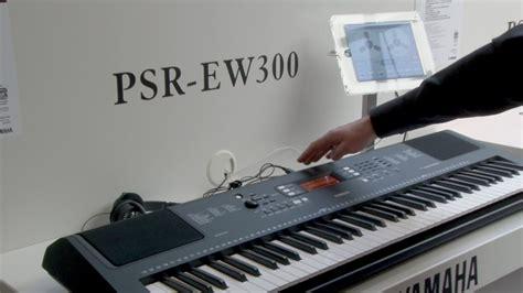 Keyboard Yamaha Tahun 2018 Musikmesse 2017 Yamaha Psr Ew300 Keyboard F 252 R Einsteiger