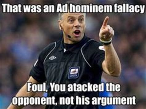 Ad Hominem Meme - anecdotal fallacy meme logical fallacies from