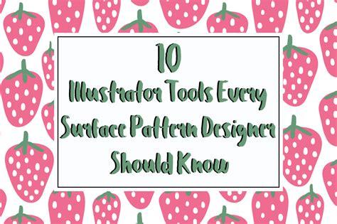 10 Illustrator Tools Every Surface Pattern Designer Should Know | 10 illustrator tools every surface pattern designer should