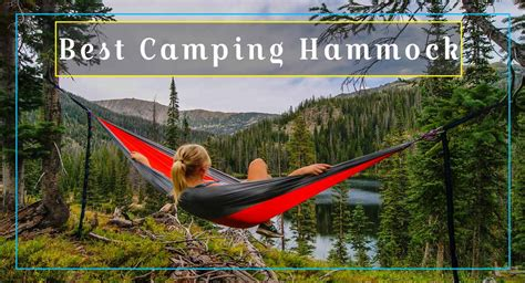 best hammock best cing hammock of 2018 reviews and rating hiking