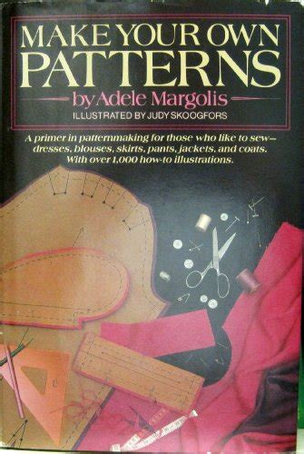 the pattern making primer book make your own patterns a primer in pattern making for