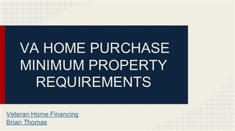 requirements of buying a house requirements to buy a house va home purchase minimum property requirements