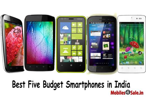 best dual sim smartphone in india best five budget smartphones in india mobiles4sale in