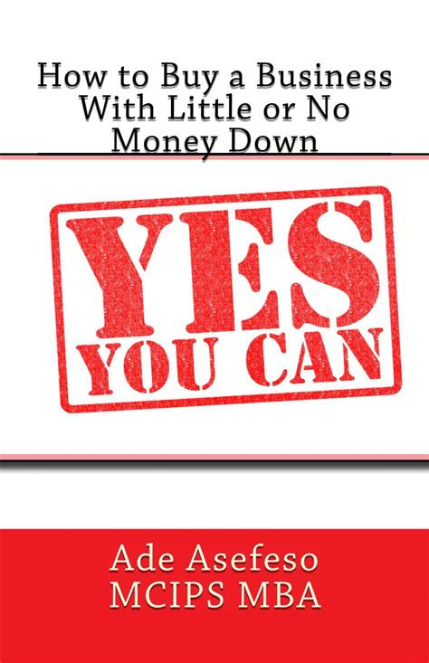 Mba Books Purchase by Ade Asefeso Mcips Mba Published His New Book How To Buy A