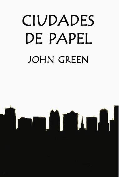 ciudades de papel 8415594674 libro ciudades de papel de john green fisico bs 8 300 00 en mercado libre