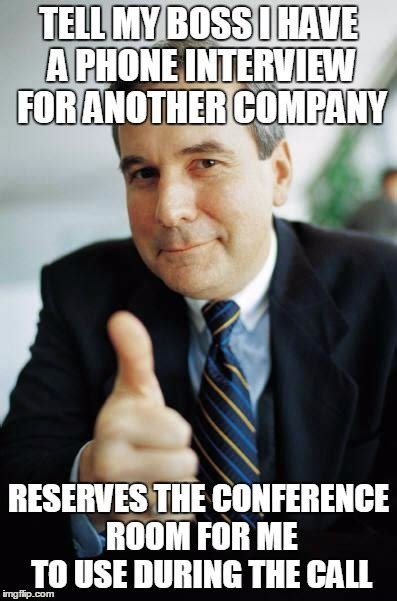 Conference Room Meme - it was the good room too imgflip