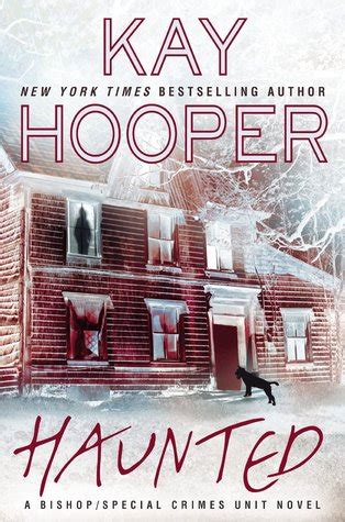 haunted bishopspecial crimes unit   kay hooper