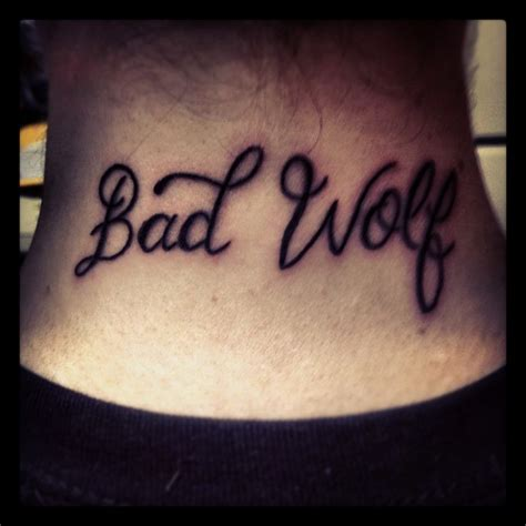bad wolf back of my neck