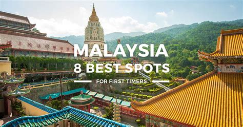 places to a 8 best places to visit in malaysia 2017 budget trip