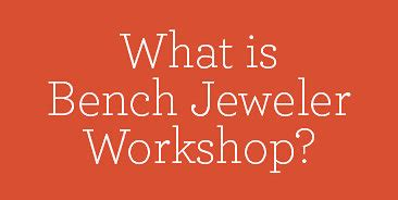 what is a bench jeweler bench jeweler workshop stuller