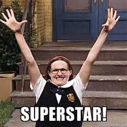 Superstar Meme - mary catherine gallagher meme generator