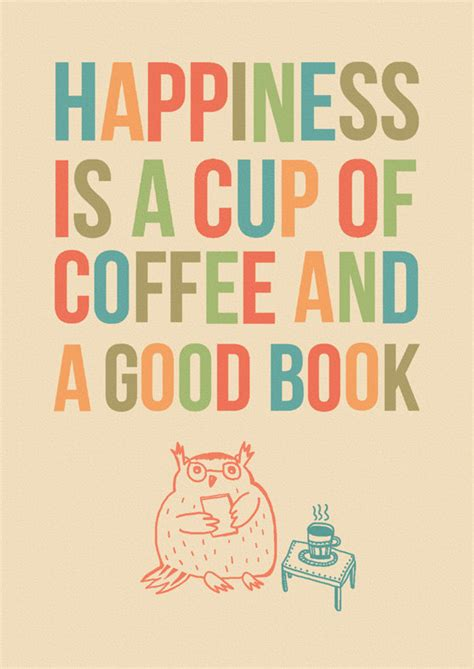 10 to happier living books happiness is a cup of coffee and a book fortify my