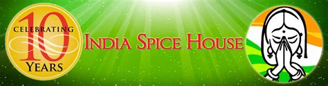 India Spice House by India Spice House Indian Restaurant And Grocery In