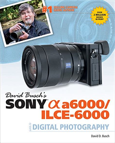 david busch s nikon d750 fast track guide books david busch s sony alpha a5000 ilce 5000 guide to digital