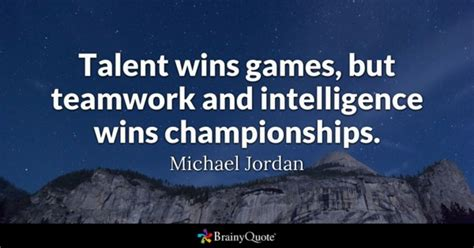 Intelligence Character For Nation Building 1 teamwork quotes brainyquote