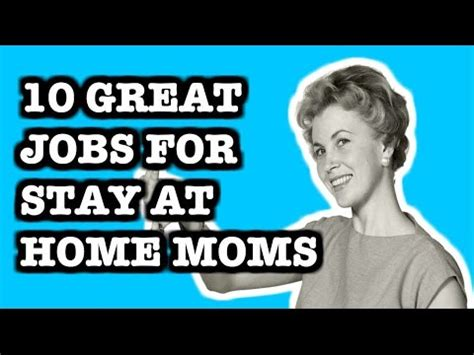 jobs for stay at home moms homejobplacements org 10 great jobs for stay at home moms youtube