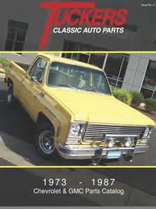 Chevrolet Gmc Truck Parts Accessories Catalog Tuckers Classic Auto Parts Chevy Truck Parts Gmc Truck
