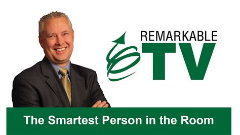 smartest person in the room remarkable tv the smartest person in the room