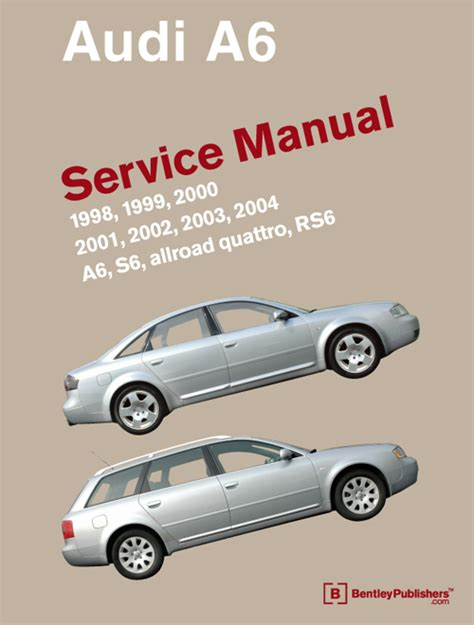 online car repair manuals free 2004 audi a6 electronic toll collection front cover audi audi repair manual a6 s6 1998 2004 bentley publishers repair manuals