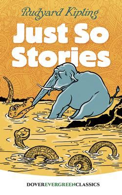 just so stories 1844287327 just so stories book by rudyard kipling 174 available editions alibris uk books