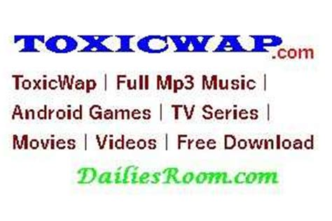 toxicwap com www toxicwap com tv series mp3 music movies video download