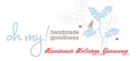 oh my handmade holidays giveaway winners oh my handmade