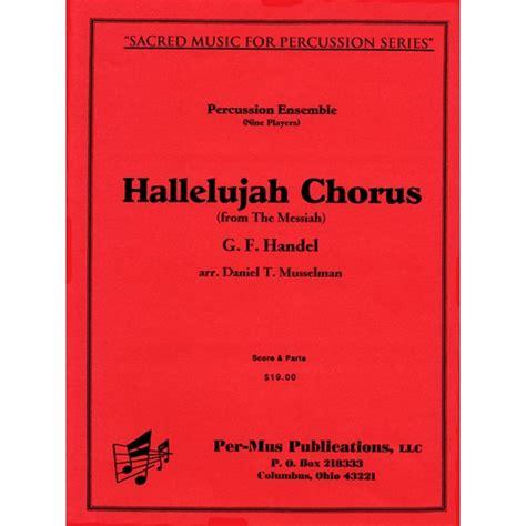 Cabasa By Chorus handel hallelujah chorus arr musselman sp b v c 4m 4t