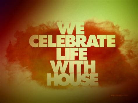 this is my house house music 1024x768 we celebrate life with house wallpaper music and dance wallpapers