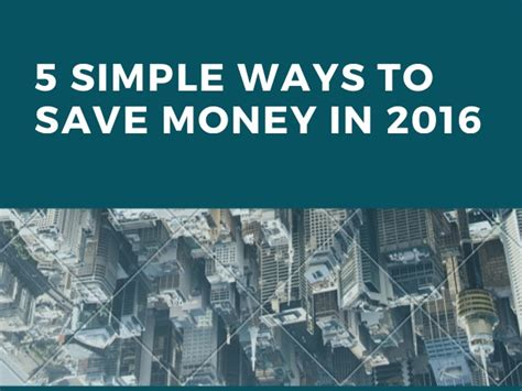 5 simple ways to save money in 2016