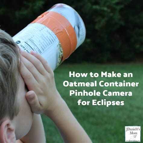 how to make a pinhole how to make an oatmeal container pinhole for eclipses