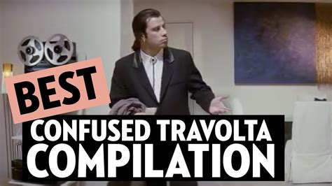 John Travolta Meme - confused travolta meme compilation youtube