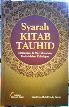 Syarah Kitab Tauhid Pustaka Imam Asy Syafii Rumah Dara syarah kitab tauhid yazid bin abdul qadir jawas imam