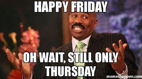 Thursday Meme - only thursday meme www pixshark com images galleries