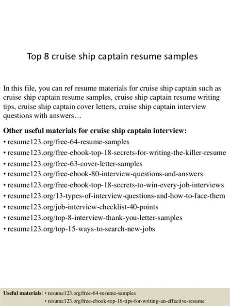 Captain Cover Letter by Top 8 Cruise Ship Captain Resume Sles