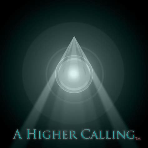 Higher Calling welcome to a higher calling