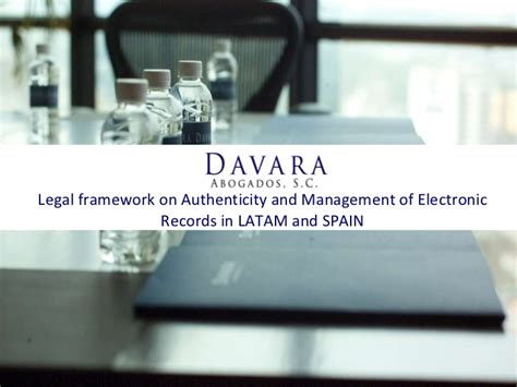 Records In Spain Framework For Electronic Records In Latam And Spain