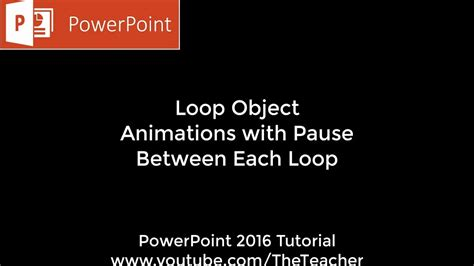 tutorial on powerpoint 2016 loop animation with pause between each repeat powerpoint