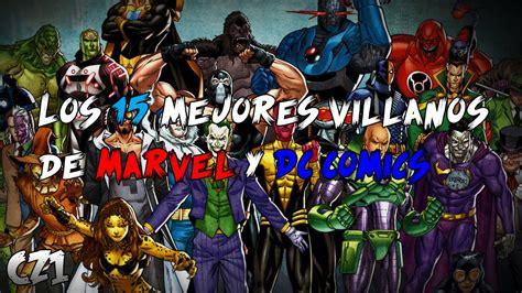 los 5 mejores villanos de dc comics hero fist los 15 mejores villanos de marvel y dc eltop15 youtube