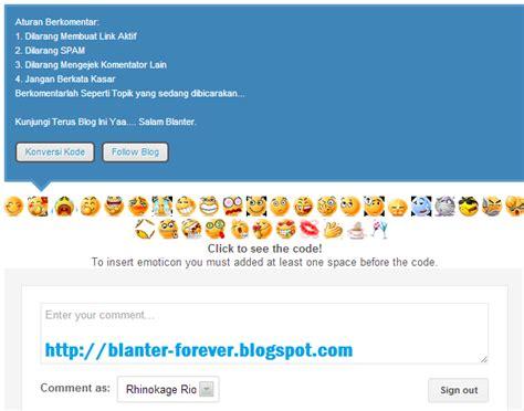 cara membuat blog ramai cara membuat emoticon pada komentar blog dunia blanter