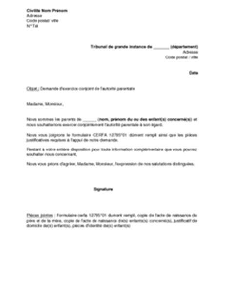 lettre d autorisation de garde lettre de demande d exercice conjoint de l autorit 233 parentale mod 232 le de lettre gratuit