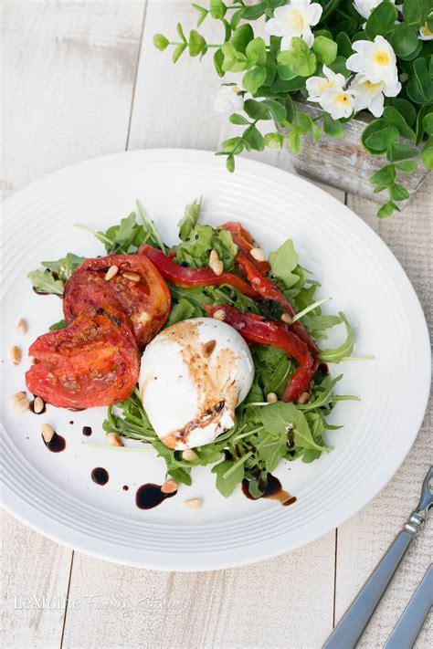 light appetizers for dinner burrata roasted tomato salad lemoine family kitchen