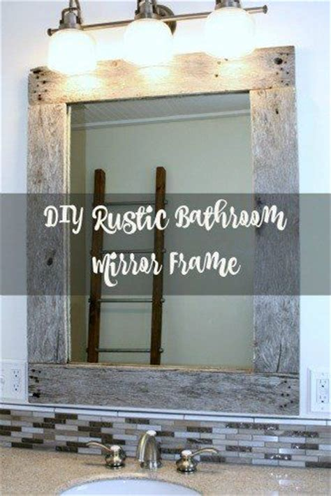 diy bathroom mirror ideas 17 best ideas about frame bathroom mirrors on