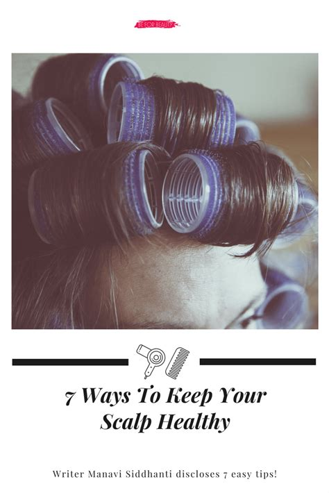 7 Ways To Keep Your Healthy by 7 Ways To Keep Your Scalp Healthy This Monsoon Season Be
