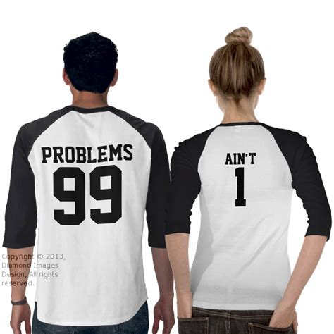 Couples Matching Shirts Couples 99 Problems Ain T 1 3 4 Sleeve Raglan Shirt