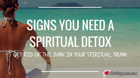 Signs You Need Kidney Detox by Signs You Need A Spiritual Detox Dar Payment