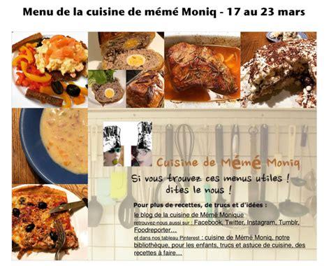 la cuisine 17 menus du 17 au 23 mars dans la cuisine de m 233 m 233 moniq