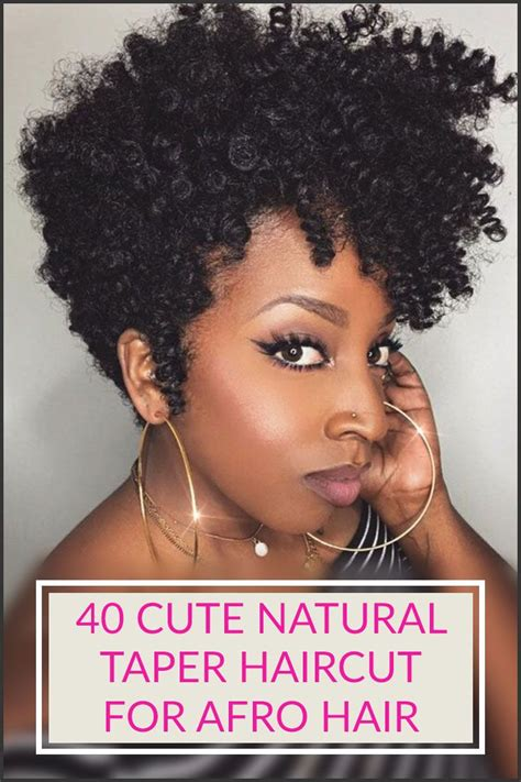 tapered afro women fine hair 40 stylish and natural taper haircut tapered haircut