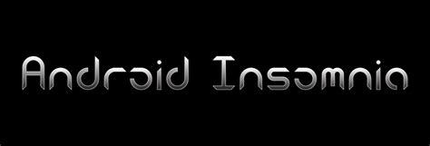 dafont android android insomnia font dafont com